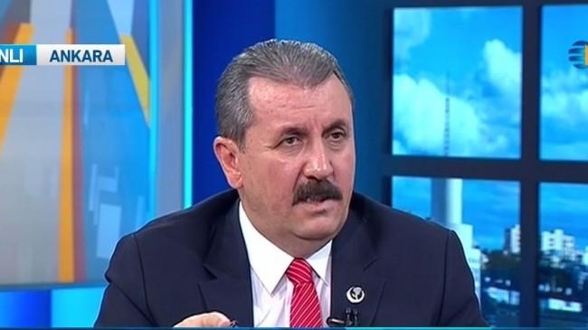 BBP lideri Destici: 'Cumhur ittifakı'nda ismimizin olmaması bizim kararımız