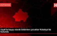 Son dakika haberi! Uşak'ta kayıp olarak bildirilen çocuklar Kütahya'da bulundu