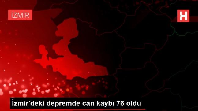 İzmir'deki depremde can kaybı 76 oldu